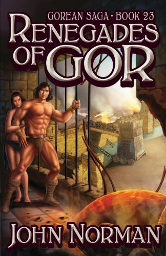 9781617560309: Renegades of Gor (Gorean Saga, Book 23) - Special Edition