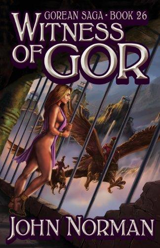 9781617560347: Witness of Gor (Gorean Saga, Book 26) - Special Edition