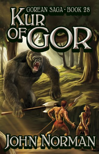 Kur of Gor (Gorean Saga, Book 28) - Special Edition: Norman, John