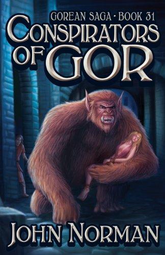 Conspirators of Gor (Gorean Saga, Book 31) - Special Edition: Norman, John