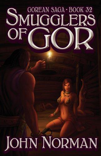 Smugglers of Gor (Gorean Saga, Book 32) - Special Edition: Norman, John