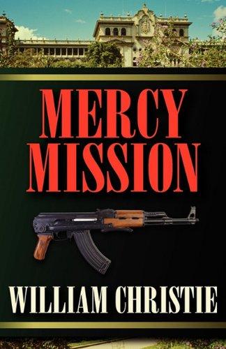 9781617560996: Mercy Mission
