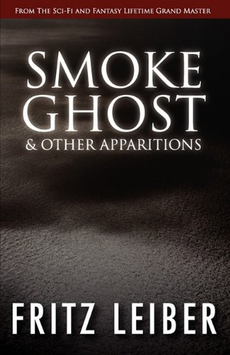 9781617561078: Smoke Ghost & Other Apparitions