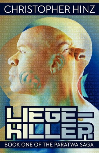 9781617561368: Liege-Killer (Book One of the Paratwa Saga)