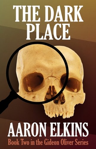 9781617561429: The Dark Place (Book Two in the Gideon Oliver Series)