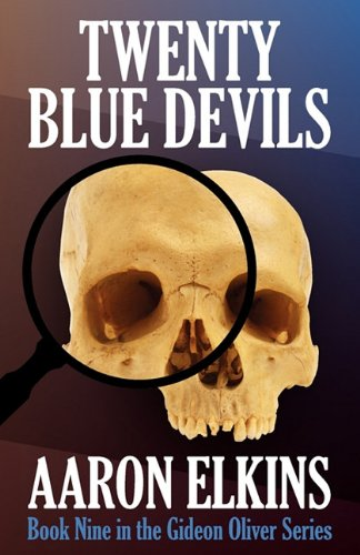 Twenty Blue Devils (Book Nine in the Gideon Oliver Series): Elkins, Aaron