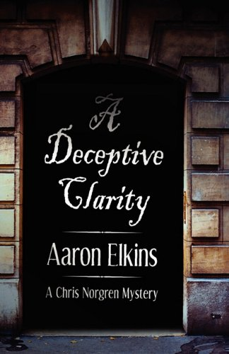 9781617561788: A Deceptive Clarity (a Chris Norgren Mystery: Book One)