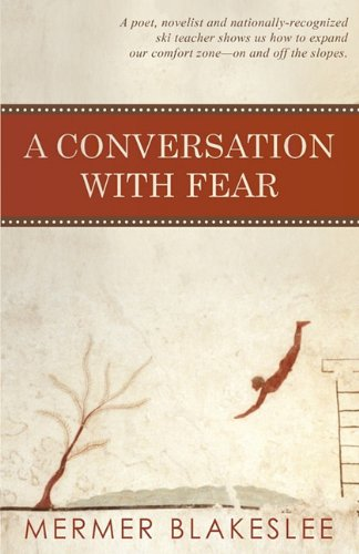 9781617562723: A Conversation with Fear