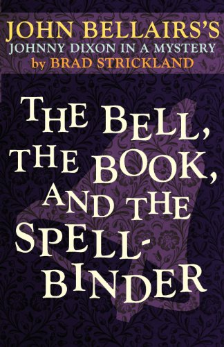 9781617564321: The Bell, the Book, and the Spellbinder (a Johnny Dixon Mystery: Book Eleven)