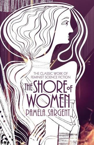 9781617566721: The Shore of Women