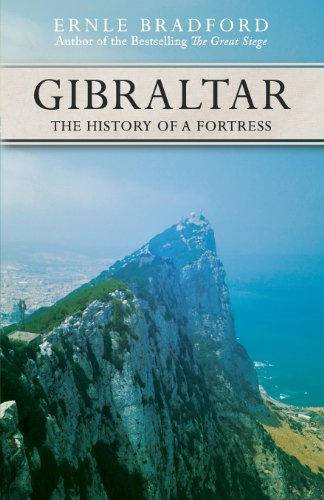 9781617568091: Gibraltar: The History of a Fortress