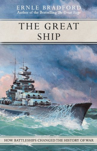 9781617568213: The Great Ship: How Battleships Changed the History of War