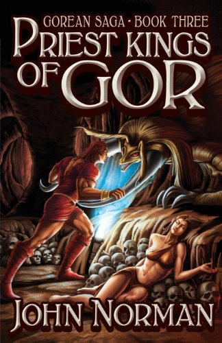 9781617569937: Priest-Kings of Gor (Gorean Saga, Book 3) - Special Edition