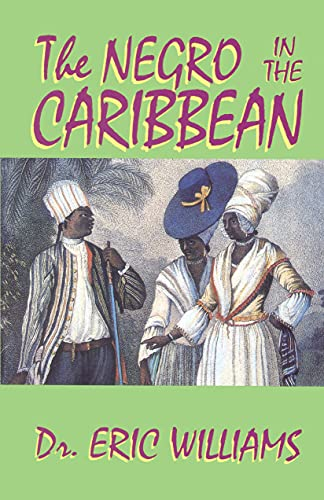 9781617590085: The Negro in the Caribbean