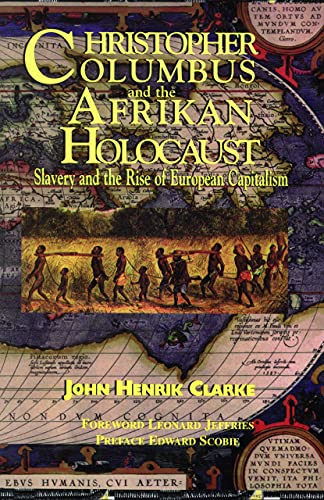 9781617590306: Christopher Columbus and the Afrikan Holocaust: Slavery and the Rise of European Capitalism
