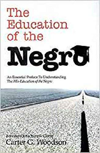 9781617590368: The Education of the Negro