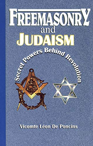 9781617590443: Freemasonry and Judaism: Secret Powers Behind Revolution