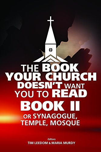 9781617590597: Book Your Church Doesn't Want You to Read Book II,The: or Synagogue, Temple, Mosque