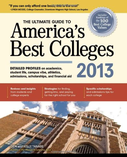 9781617600029: The Ultimate Guide to America's Best Colleges 2013