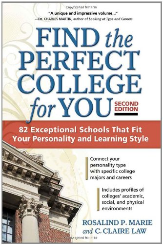 Find the Perfect College for You: 82 Exceptional Schools that Fit Your Personality and Learning ...