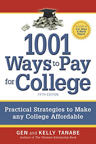 9781617600340: 1001 Ways to Pay for College: Strategies to Maximize Financial Aid, Scholarships and Grants