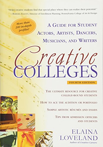 9781617600364: Creative Colleges: A Guide for Student Actors, Artists, Dancers, Musicians & Writers