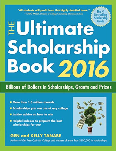 9781617600708: The Ultimate Scholarship Book 2016: Billions of Dollars in Scholarships, Grants and Prizes (Ultimate Scholarship Book: Billions of Dollars in Scholarships,)