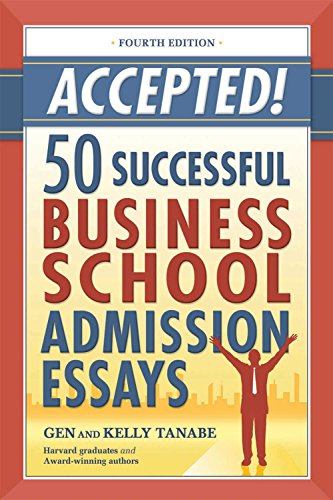 9781617600760: Accepted! 50 Successful Business School Admission Essays