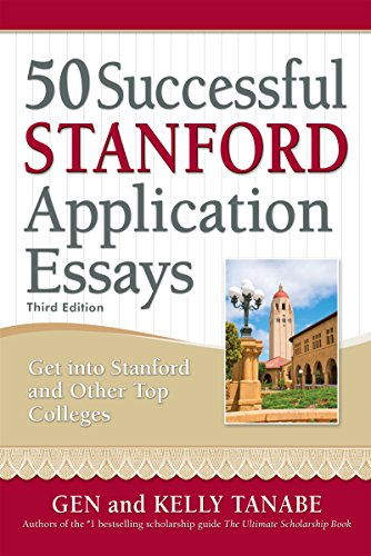 9781617601330: 50 Successful Stanford Application Essays: Write Your Way into the College of Your Choice