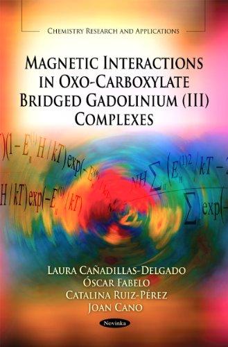 Magnetic Interactions in Oxo-Carboxylate Bridged Gadolinium (III): Fabelo, Oscar, Ruiz-Perez,