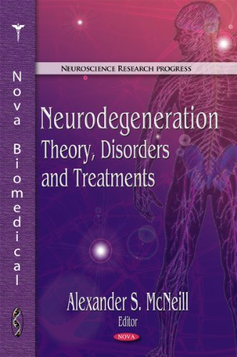 Neurodegeneration: Theory, Disorders, and Treatments (Neuroscience Research Progress): McNeill, ...