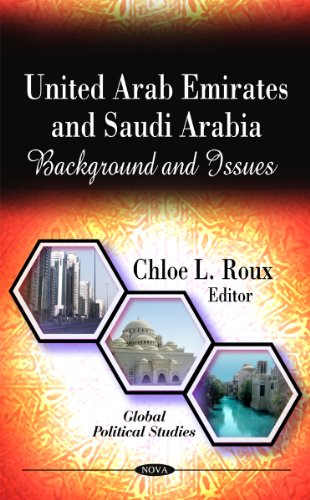 United Arab Emirates & Saudi Arabia: Background & Issues