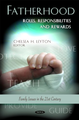 9781617613265: Fatherhood: Roles, Responsibilities and Rewards (Family Issues in the 21st Century)