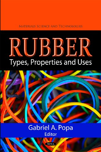 RUBBER TYPES PROPERTIES AND USES PDF DOWNLOAD | Education Pdf