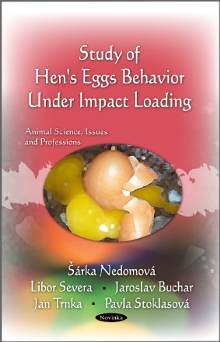 Hen's Egg Behavior Under Impact Loading (Animal Science, Issues and Professions): Nedomov, ...