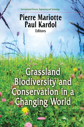 Grasslands Biodiversity and Conservation in a Changing World (Environmental Science, Engineering ...