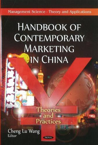 9781617616891: Handbook of Contemporary Marketing in China: Theories & Practices (Management Science-Theory and Applications)