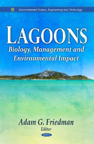 Lagoons: Biology, Management and Environmental Impact: Friedman, Adam G. (Editor)