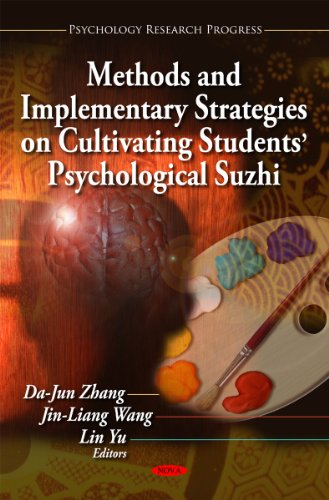 9781617617959: Methods and Implementary Strategies on Cultivating Students' Psychological Suzhi (Psychology Research Progress)
