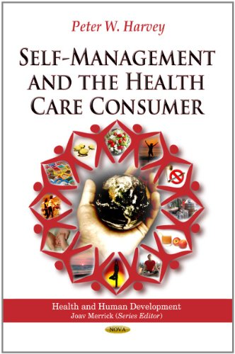 9781617617966: Self-Management and the Health Care Consumer (Health and Human Development)