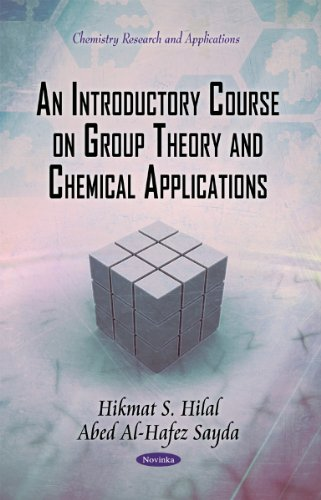 9781617619236: An Introductory Course on Group Theory and Chemical Applications (Chemistry Research and Applications)