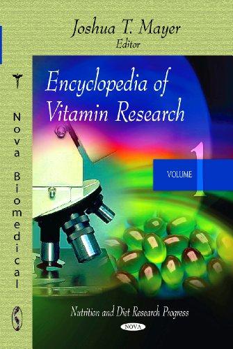 Encyclopedia of Vitamin Research (Hardback): Joshua T. Mayer