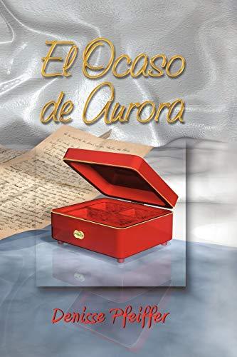 9781617640735: El Ocaso de Aurora (Spanish Edition)