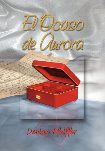 9781617640759: El Ocaso de Aurora (Spanish Edition)