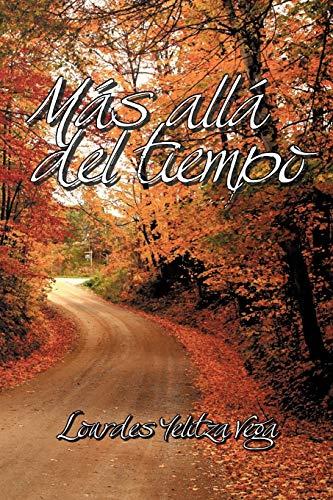 9781617643859: Más allá del tiempo (Spanish Edition)