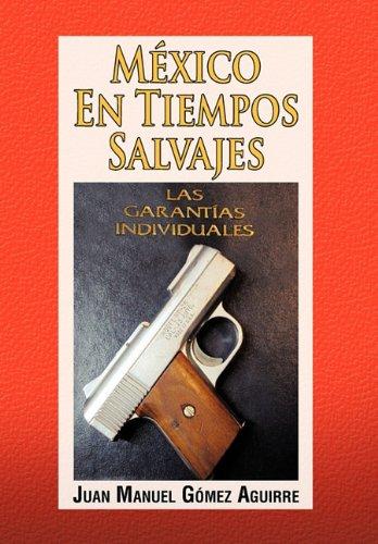 9781617645778: Mexico En Tiempos Salvajes