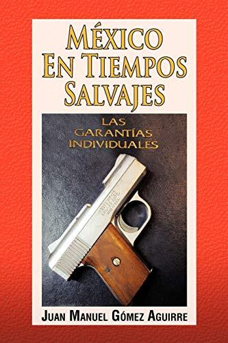 9781617645792: Mexico En Tiempos Salvajes