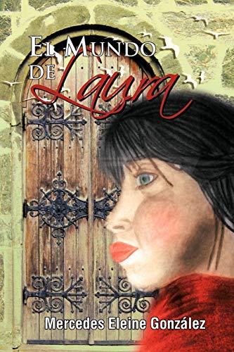 9781617645839: El Mundo de Laura (Spanish Edition)