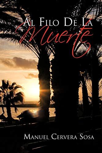 9781617646188: Al Filo De La Muerte (Spanish Edition)