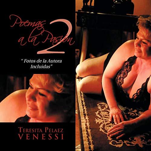 Poemas a la Pasi N 2: Teresita Pelaez Venessi
